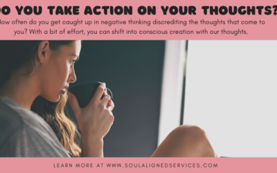 Do you take action on your thoughts?